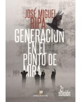 Generación en el punto de mira - José Miguel Ripa