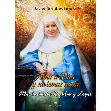 Ama a Dios y no temas nada - Javier Sorribes