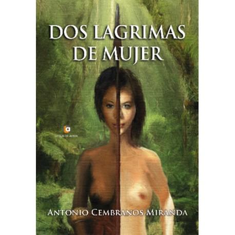 Dos lágrimas de mujer - Antonio Cembranos