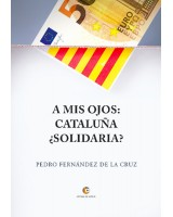A mis ojos Cataluña ¿solidaria? - Pedro Fernández de la Cruz