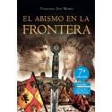 EL ABISMO EN LA FRONTERA 5 Ed - Francisco José Motos Martínez
