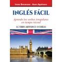 NGLÉS FÁCIL Aprende los verbos irregulares en tiempo récord