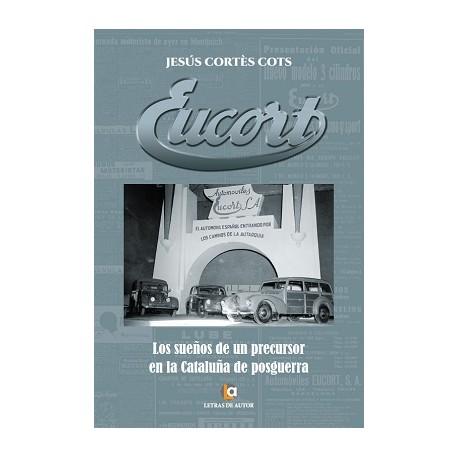 EUCORT. Los sueños de un precursor en la Cataluña de posguerra