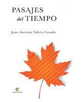 PASAJES DEL TIEMPO - Juan Antonio Valero Casado