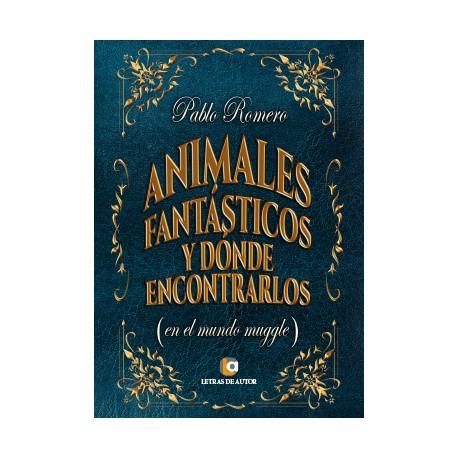 Animales fantásticos y donde encontrarlos - Pablo Romero