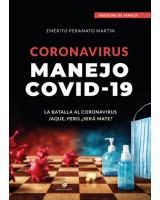 Coronavirus Manejo COVID-19 - Emérito Peramato Martín