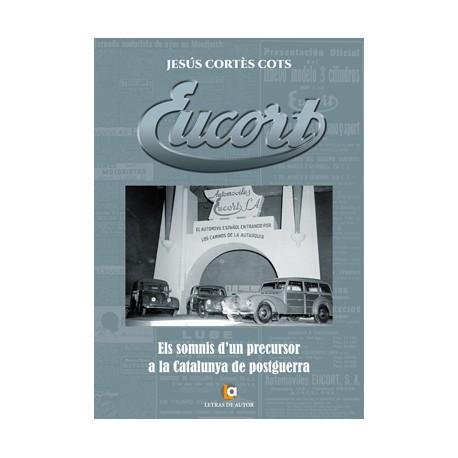EUCORT. Els somnis d'un precursor a la Catalunya de postguerra
