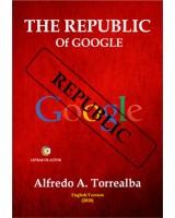 The Republic Of Google - Alfredo Torrealba