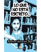 Lo que no está escrito... - Serafima Alexandra Riza