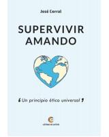 SUPERVIVIR AMANDO - José Corral Lope