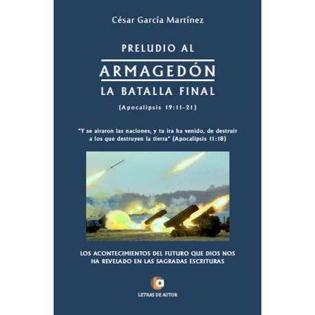 Preludio al ARMAGEDÓN - César García