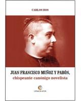 JUAN FRANCISCO MUÑOZ Y PABÓN - Carlos Ros