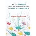 Nuevo diccionario para el análisis e intervención social con infancia y adolescencia - René Solís de Ovando