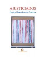 Ajusticiados - Juana Hernández Conesa