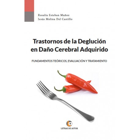 Trastornos de la Deglución - Jesús Molina, Rosalía Esteban