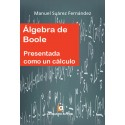 ÁLGEBRA DE BOOLE - Manuel Suárez Fernández